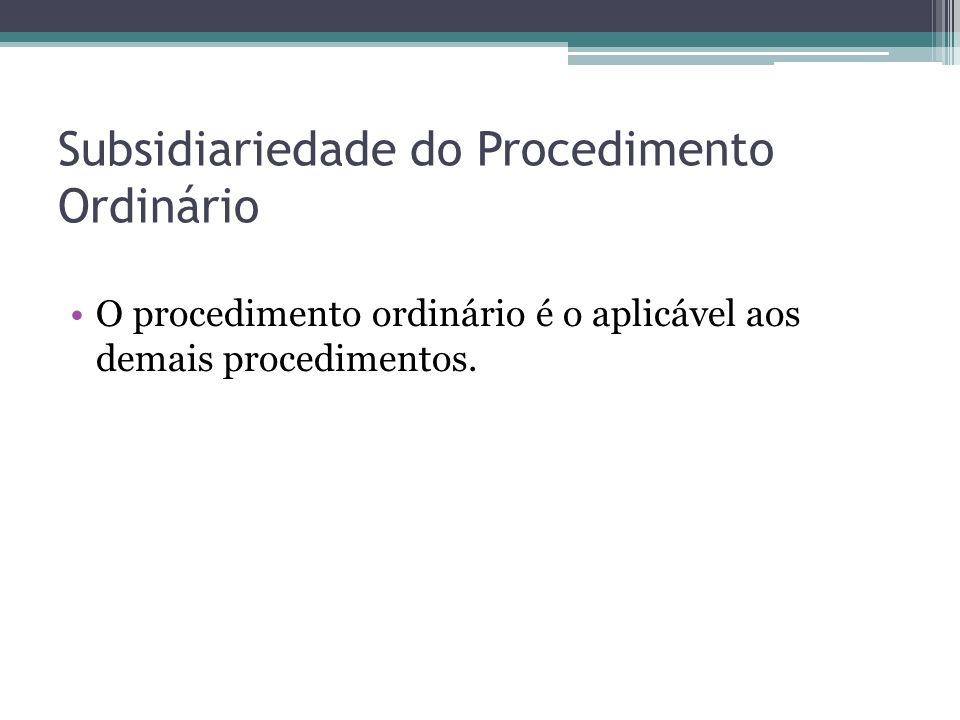 Subsidiariedade do Procedimento Ordinário