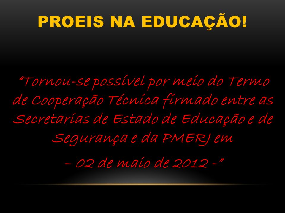 Proeis na educação!