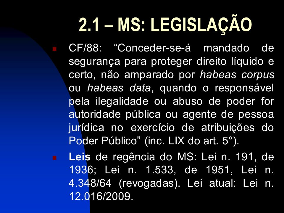 2.1 – MS: LEGISLAÇÃO