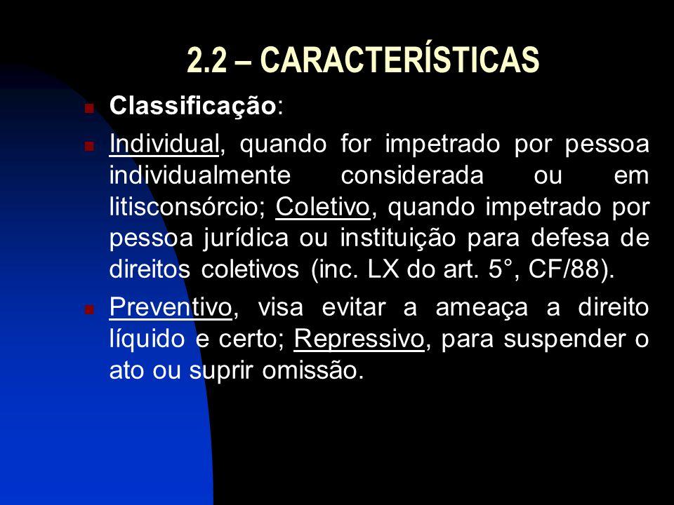 2.2 – CARACTERÍSTICAS Classificação: