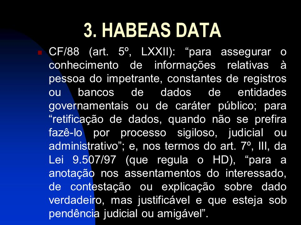 3. HABEAS DATA