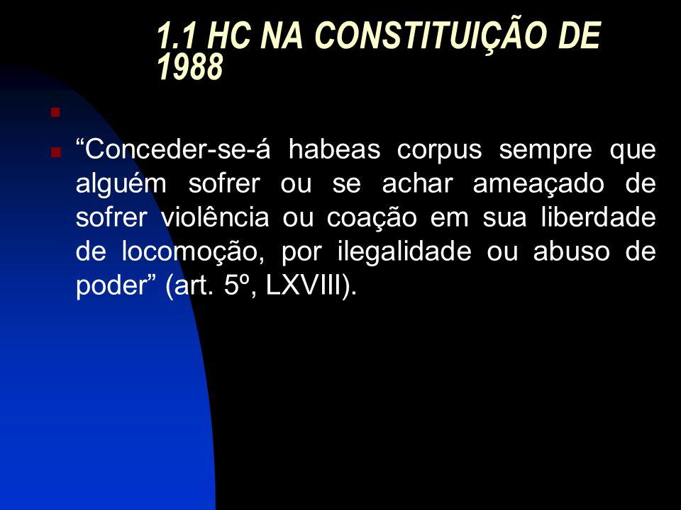 1.1 HC NA CONSTITUIÇÃO DE 1988
