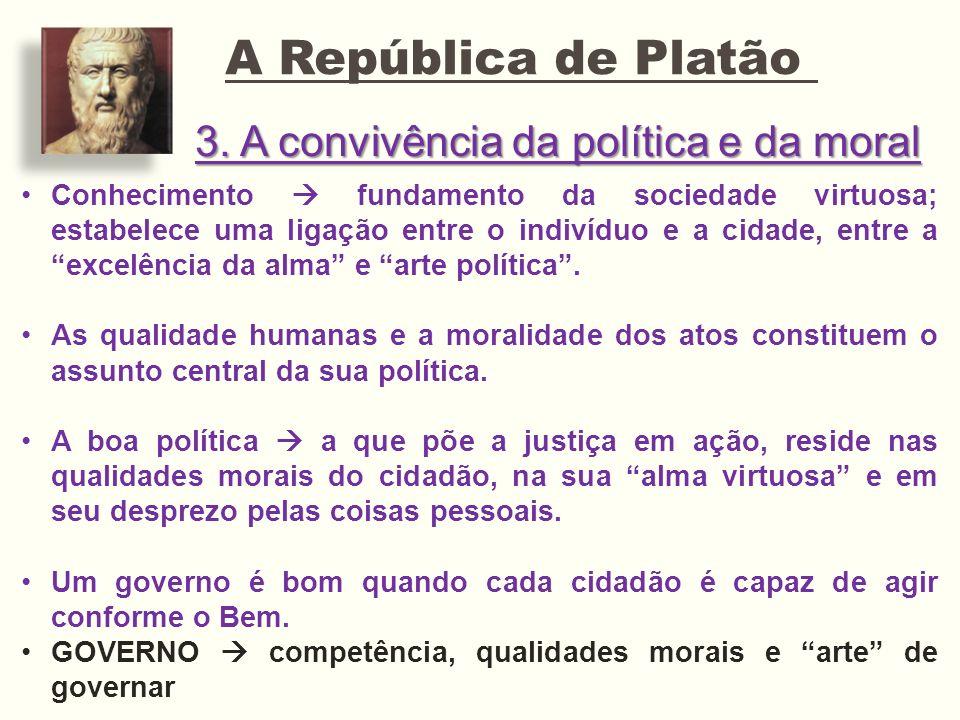 A República de Platão 3. A convivência da política e da moral