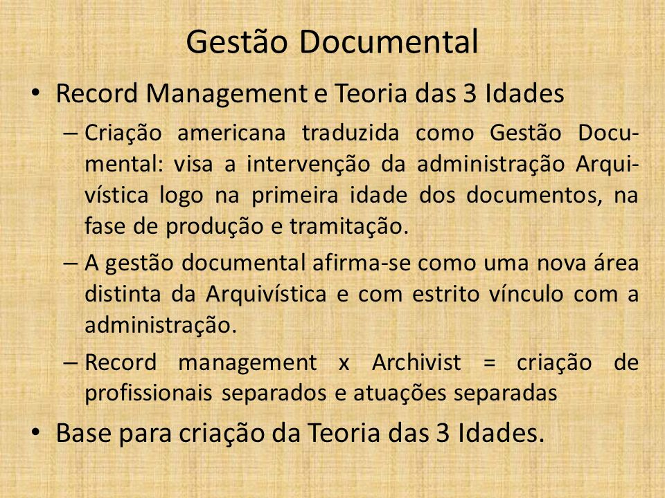 Gestão Documental Record Management e Teoria das 3 Idades