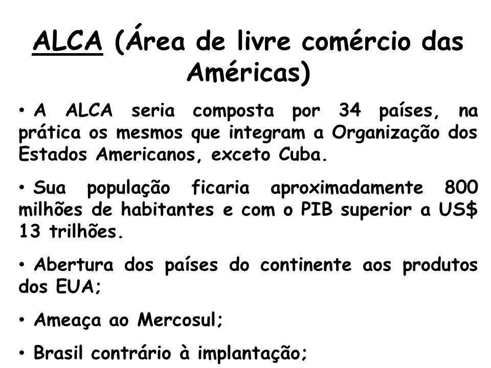 ALCA (Área de livre comércio das Américas)