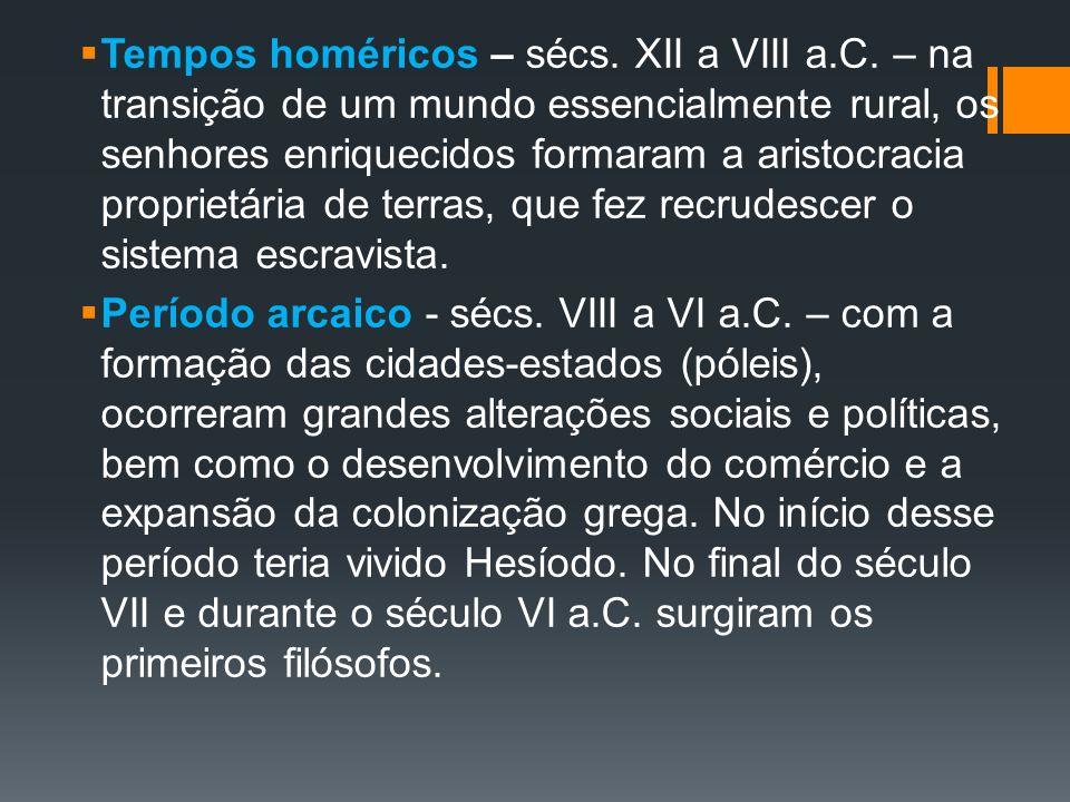 Tempos homéricos – sécs. XII a VIII a. C