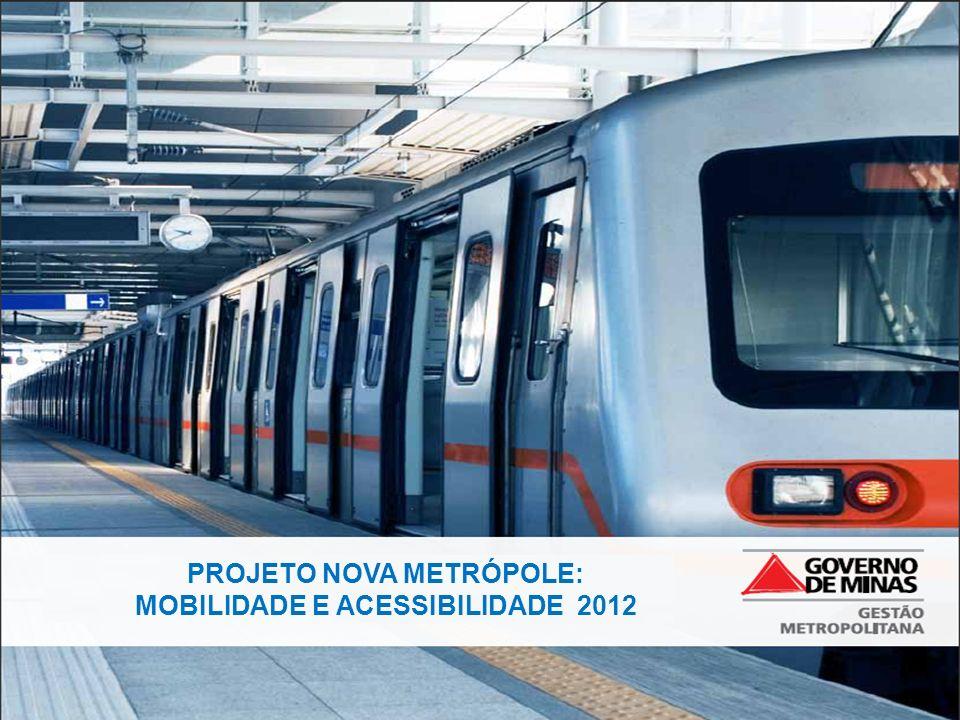 PROJETO NOVA METRÓPOLE: MOBILIDADE E ACESSIBILIDADE 2012