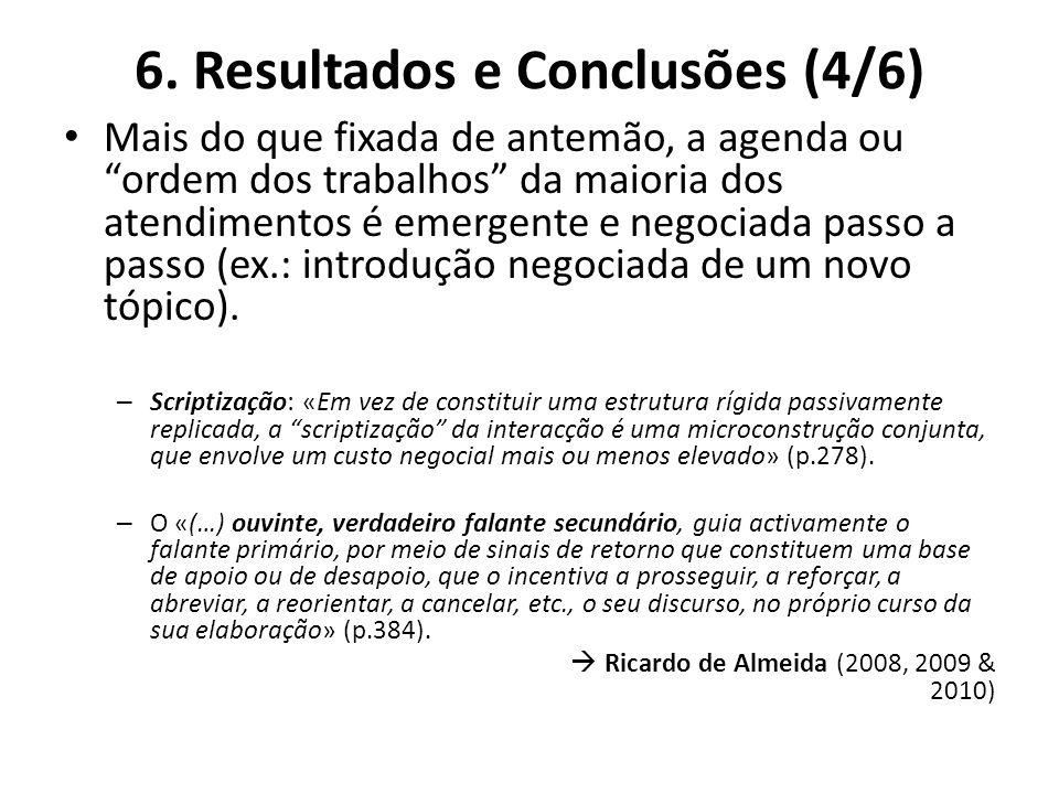 6. Resultados e Conclusões (4/6)