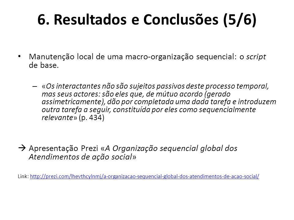 6. Resultados e Conclusões (5/6)