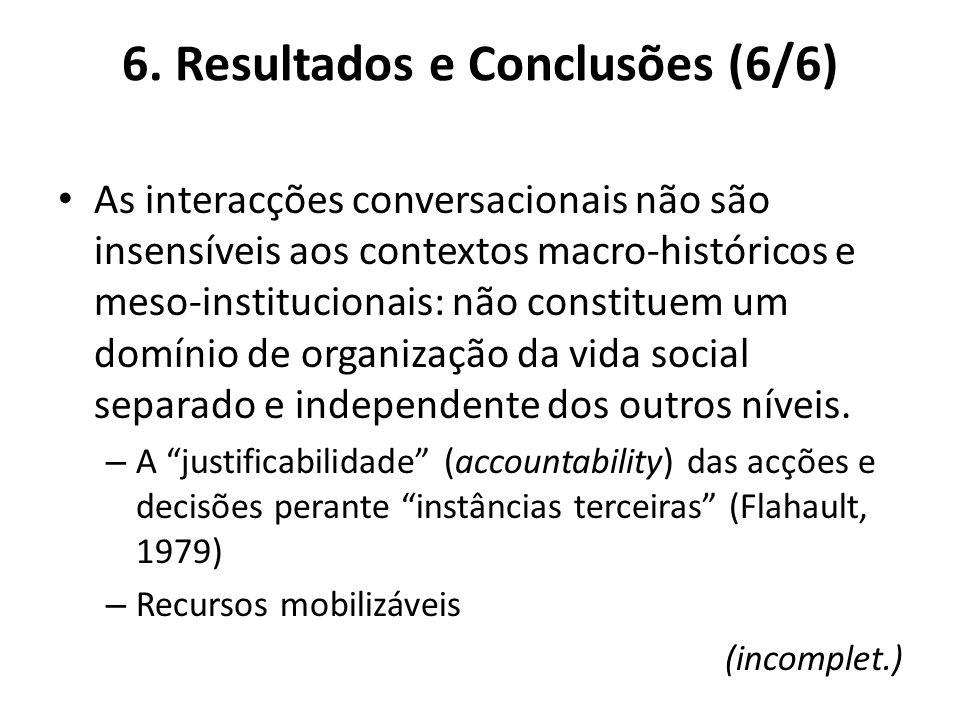 6. Resultados e Conclusões (6/6)