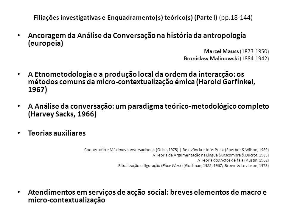 Filiações investigativas e Enquadramento(s) teórico(s) (Parte I) (pp