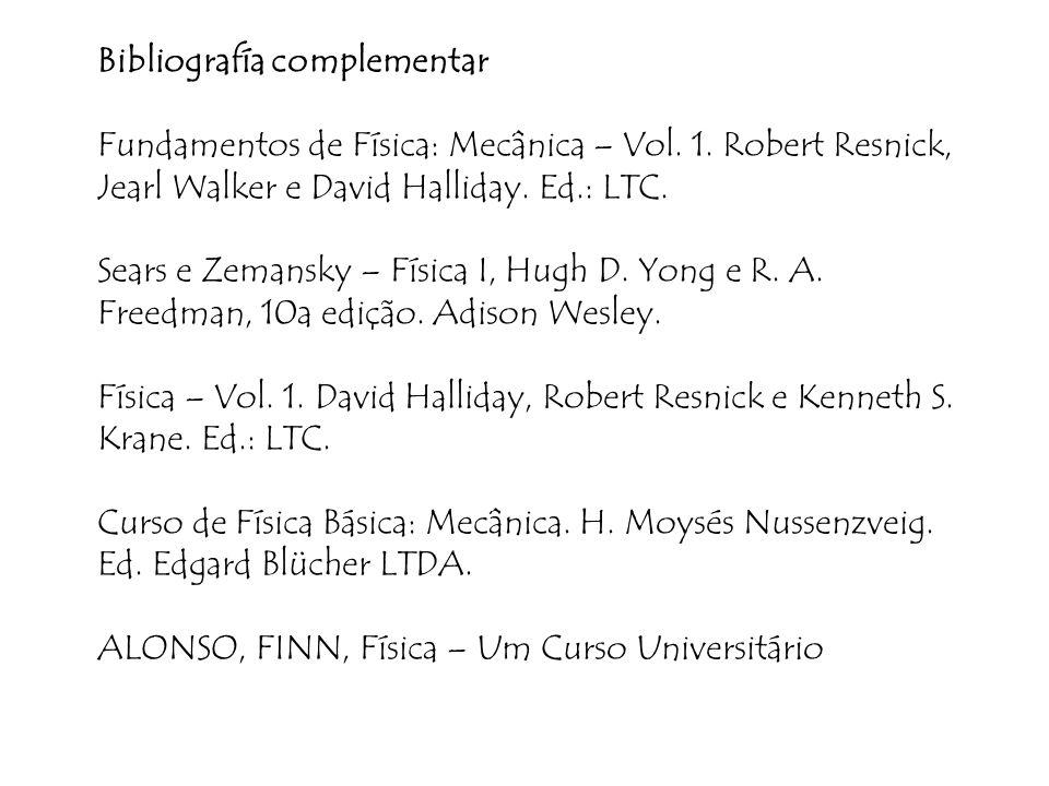 Bibliografía complementar Fundamentos de Física: Mecânica – Vol. 1