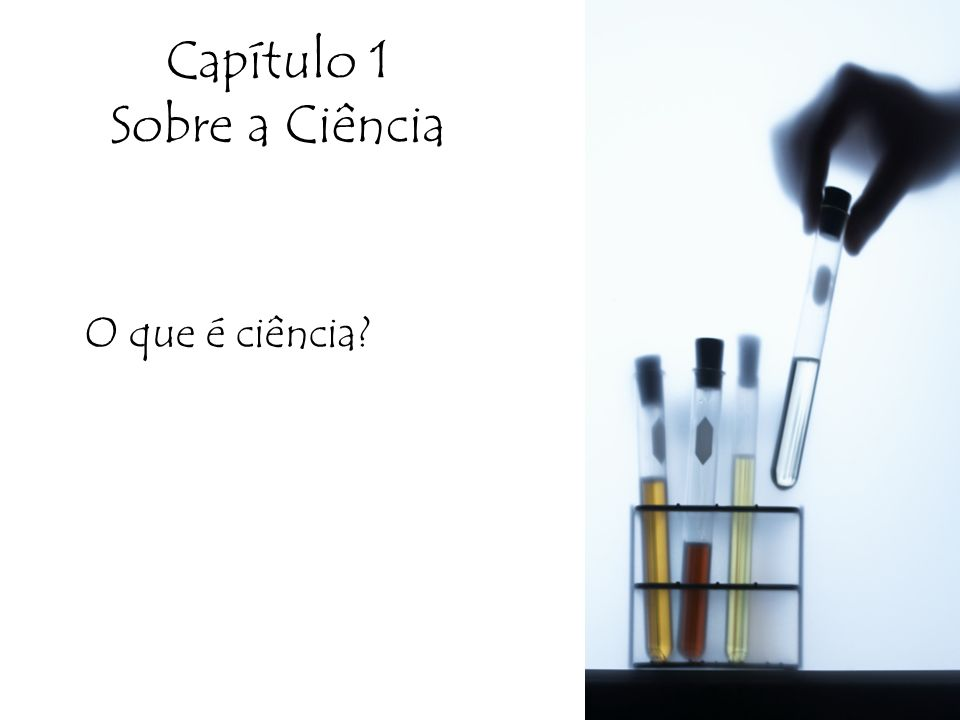 Capítulo 1 Sobre a Ciência