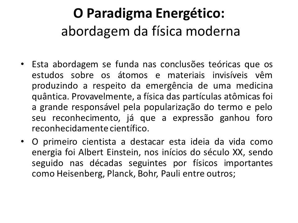 O Paradigma Energético: abordagem da física moderna