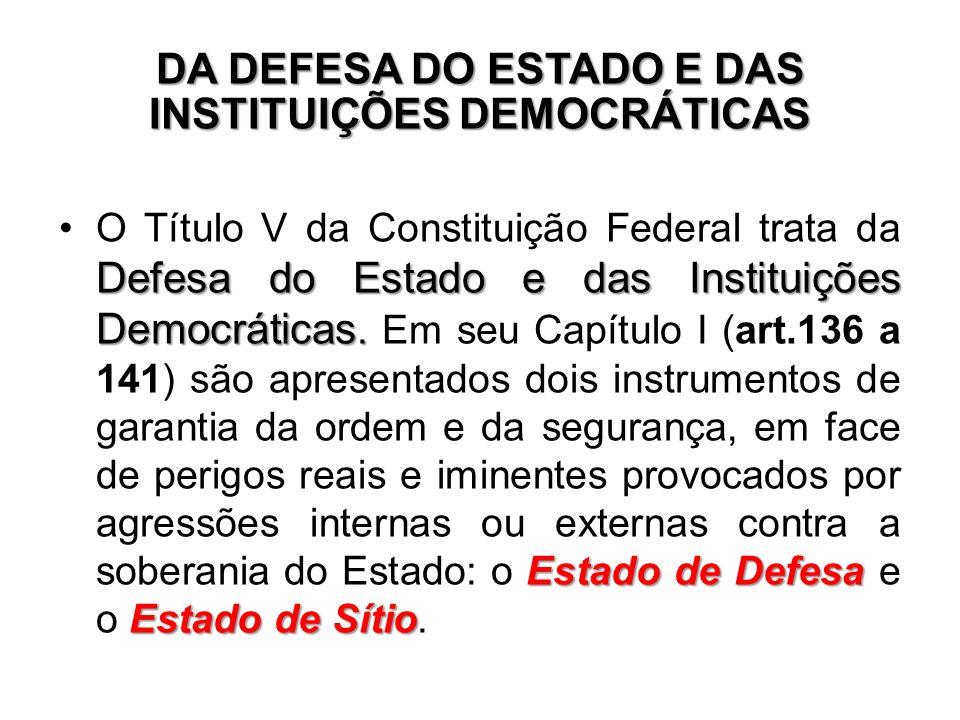 DA DEFESA DO ESTADO E DAS INSTITUIÇÕES DEMOCRÁTICAS