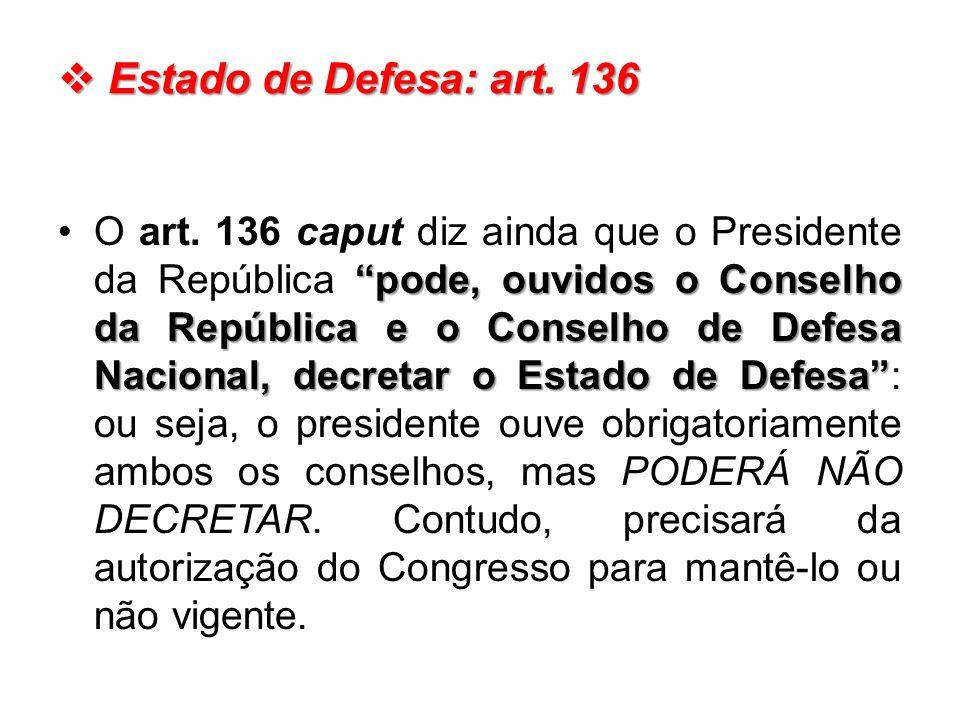Estado de Defesa: art. 136