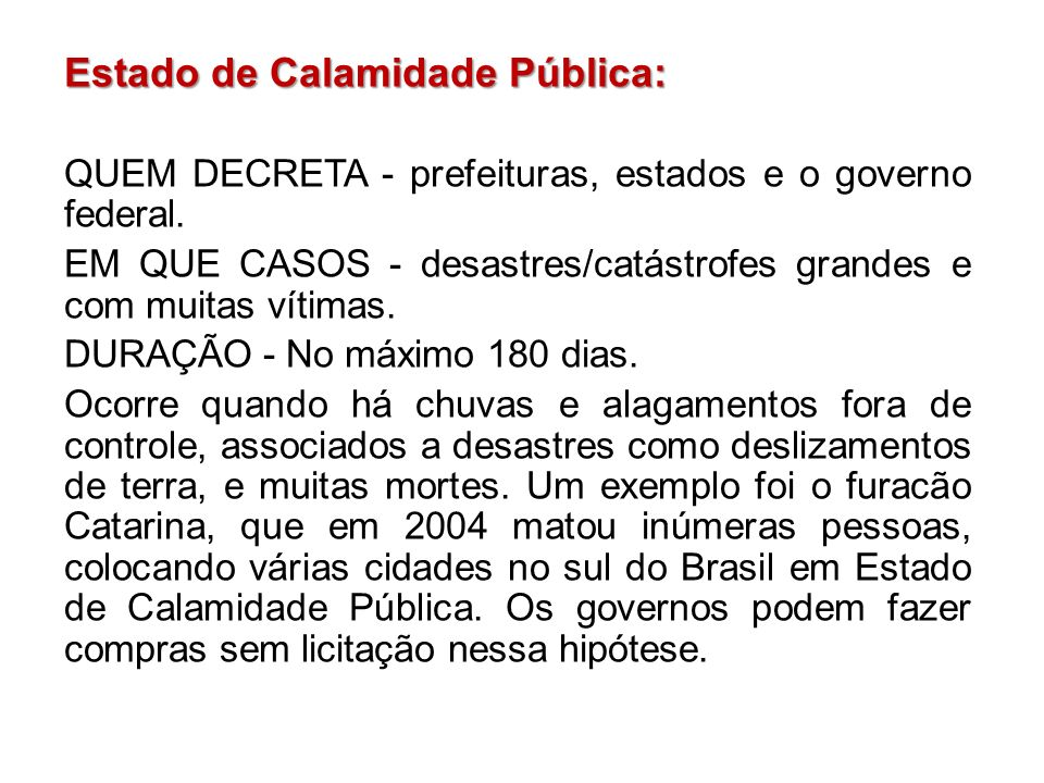 Estado de Calamidade Pública: