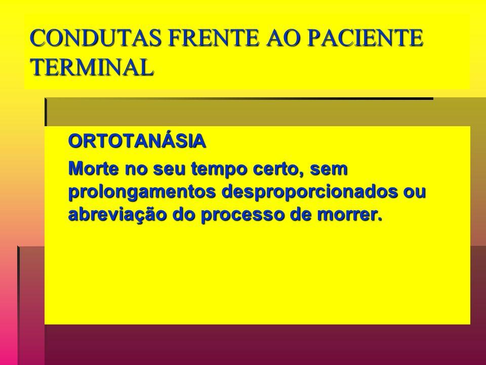 CONDUTAS FRENTE AO PACIENTE TERMINAL