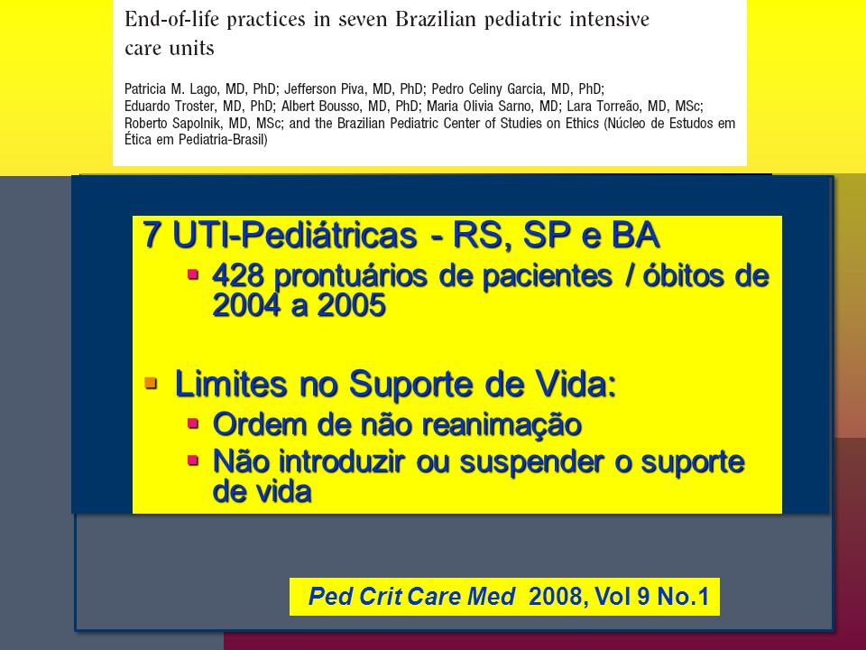 7 UTI-Pediátricas - RS, SP e BA