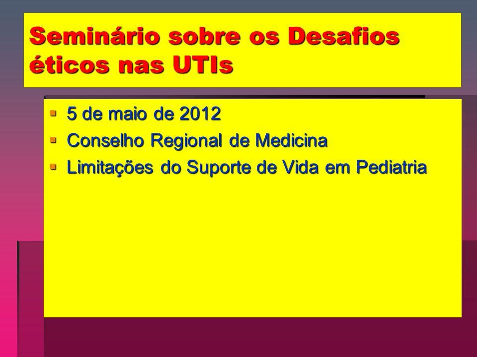 Seminário sobre os Desafios éticos nas UTIs