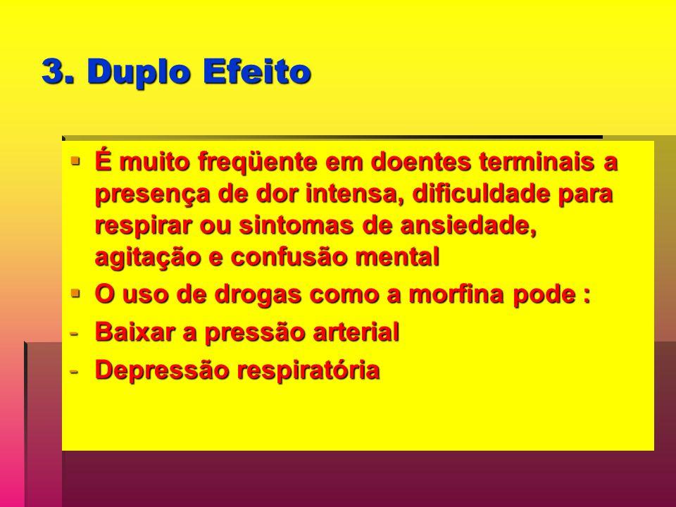 3. Duplo Efeito