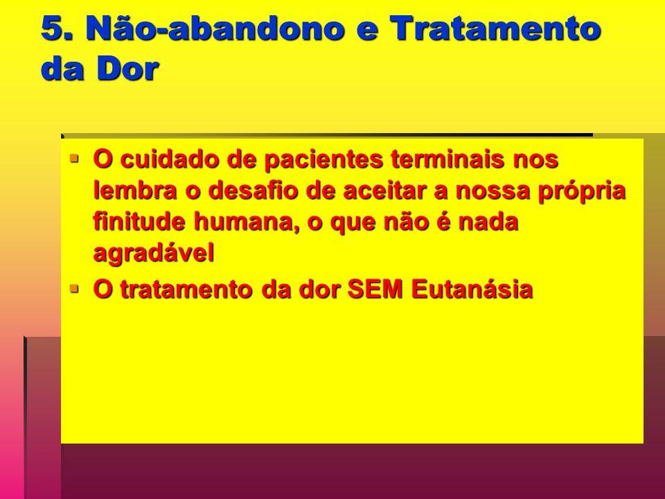 5. Não-abandono e Tratamento da Dor