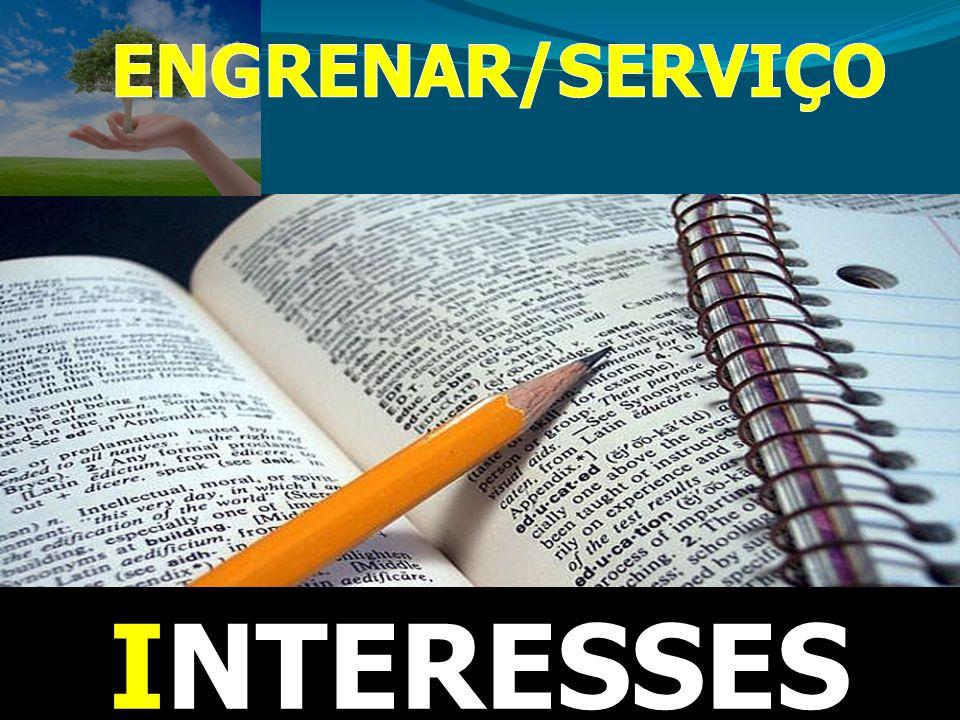 ENGRENAR/SERVIÇO INTERESSES