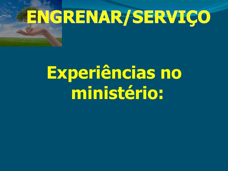 Experiências no ministério: