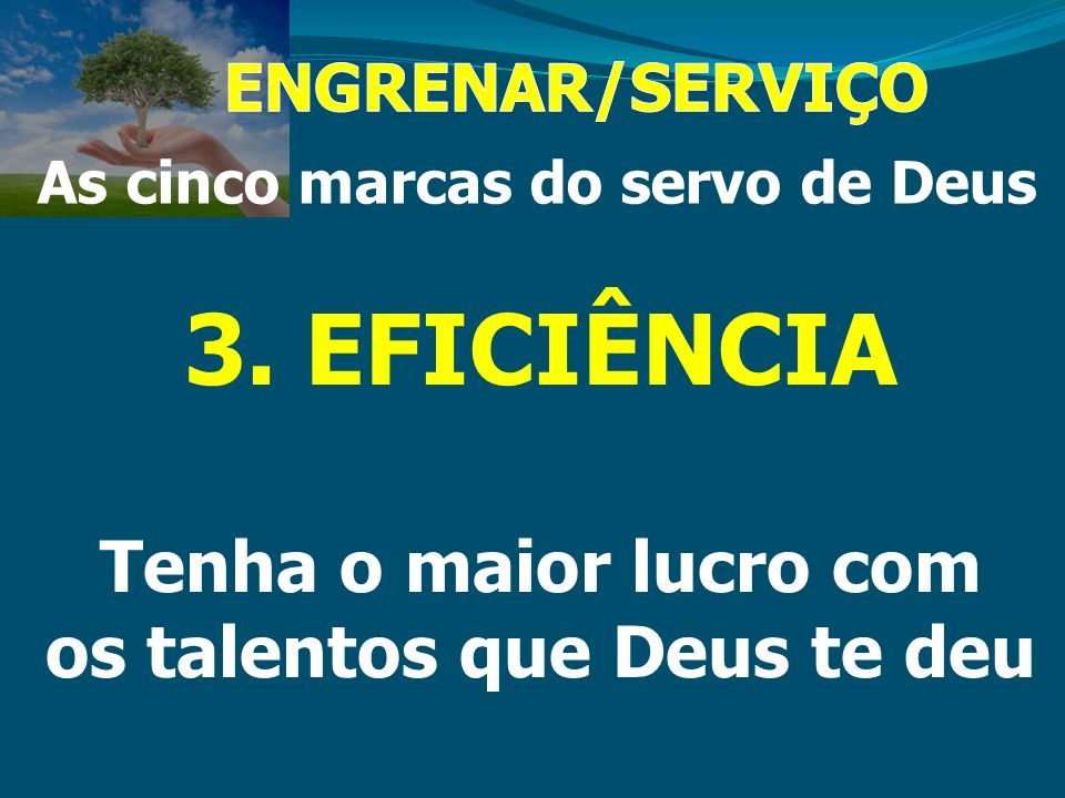 As cinco marcas do servo de Deus os talentos que Deus te deu