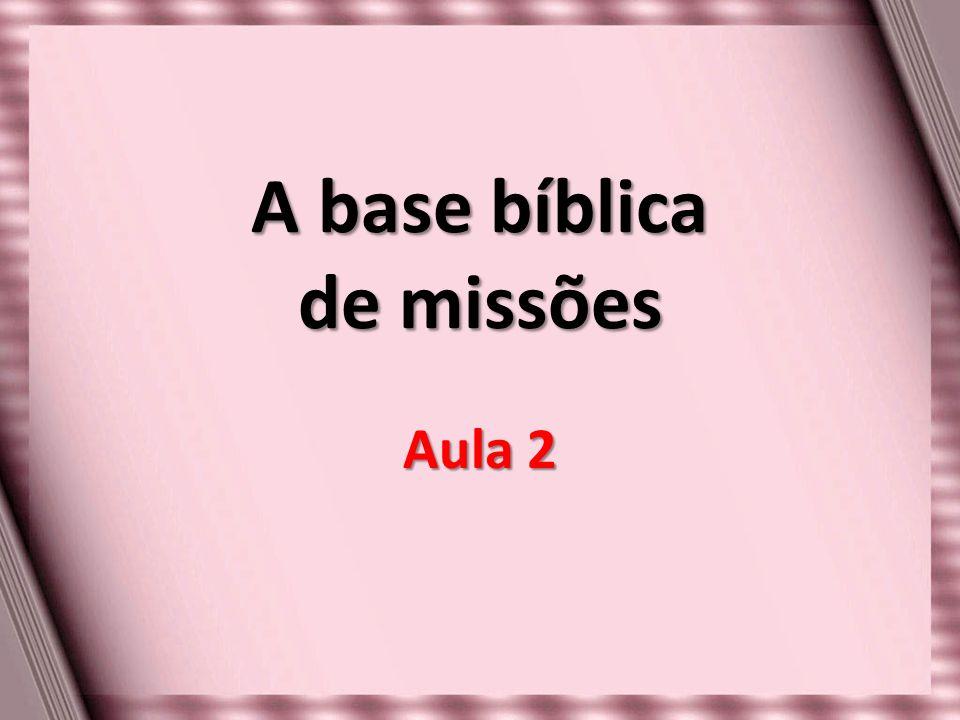 A base bíblica de missões
