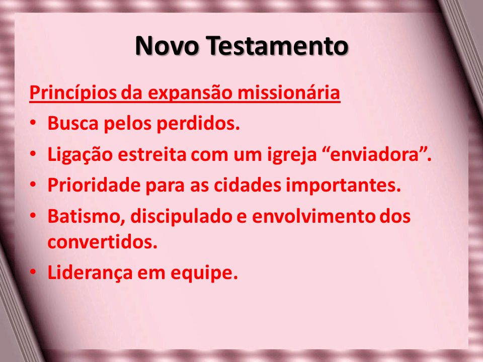 Novo Testamento Princípios da expansão missionária