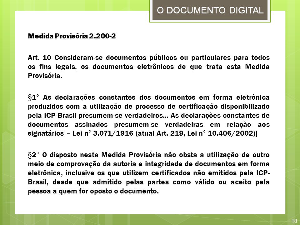 O DOCUMENTO DIGITAL Medida Provisória 2.200-2