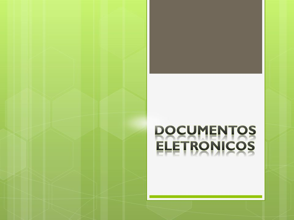DOCUMENTOS ELETRONICOS