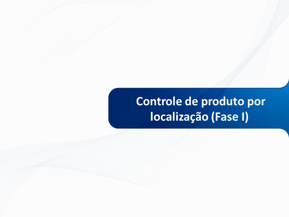Controle de produto por localização (Fase I)