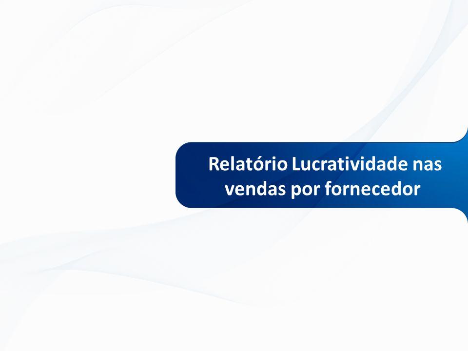 Relatório Lucratividade nas vendas por fornecedor