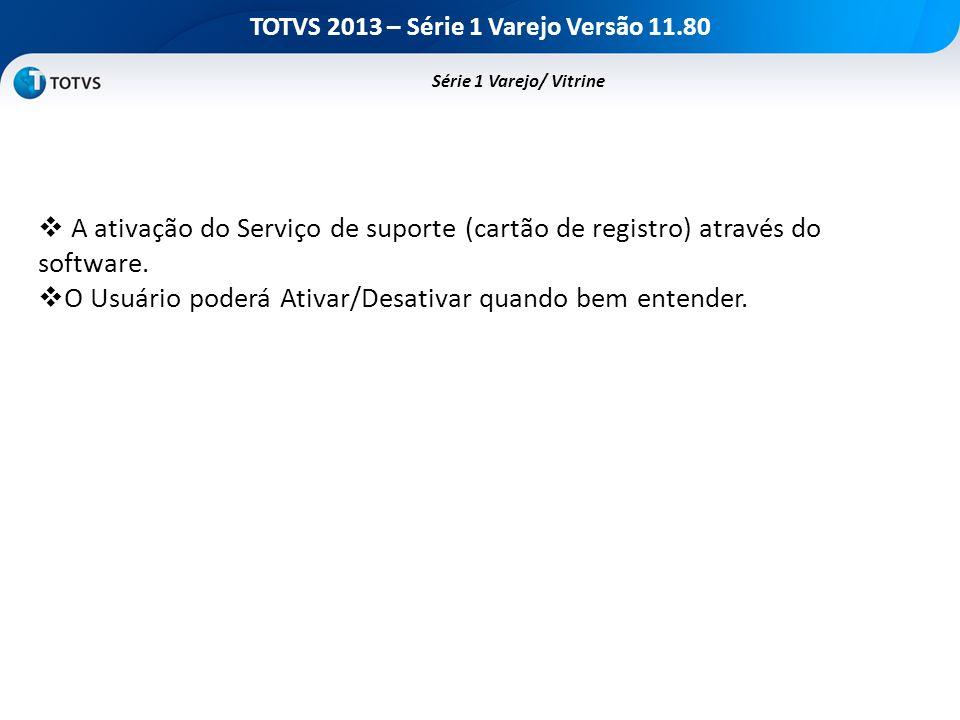 TOTVS 2013 – Série 1 Varejo Versão 11.80