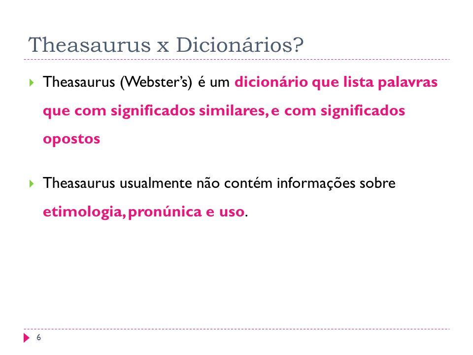 Theasaurus x Dicionários