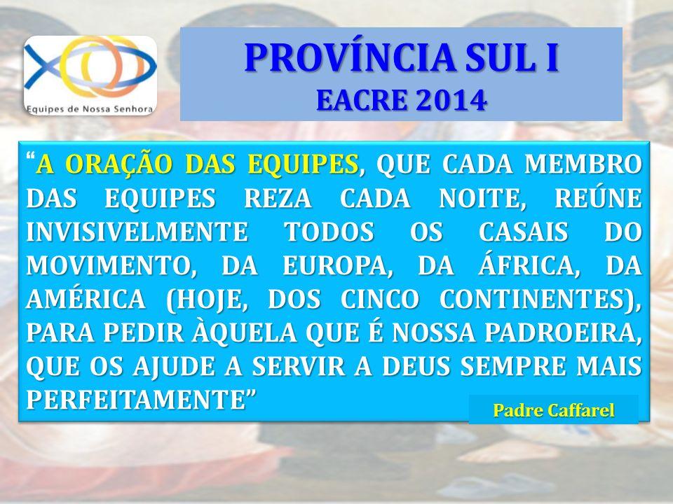 PROVÍNCIA SUL I EACRE 2014.