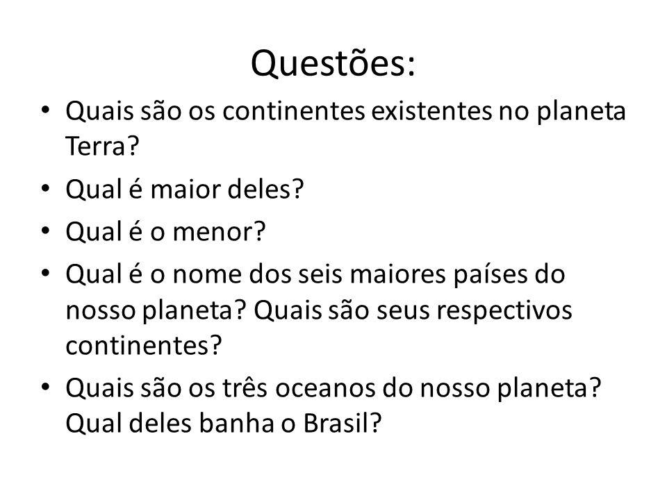 Questões: Quais são os continentes existentes no planeta Terra