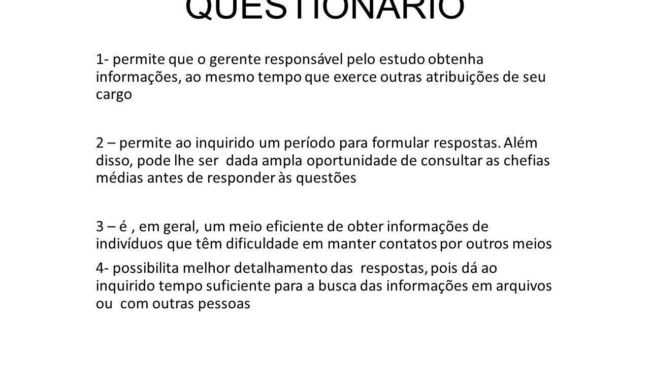 VANTAGENS DO QUESTIONÁRIO