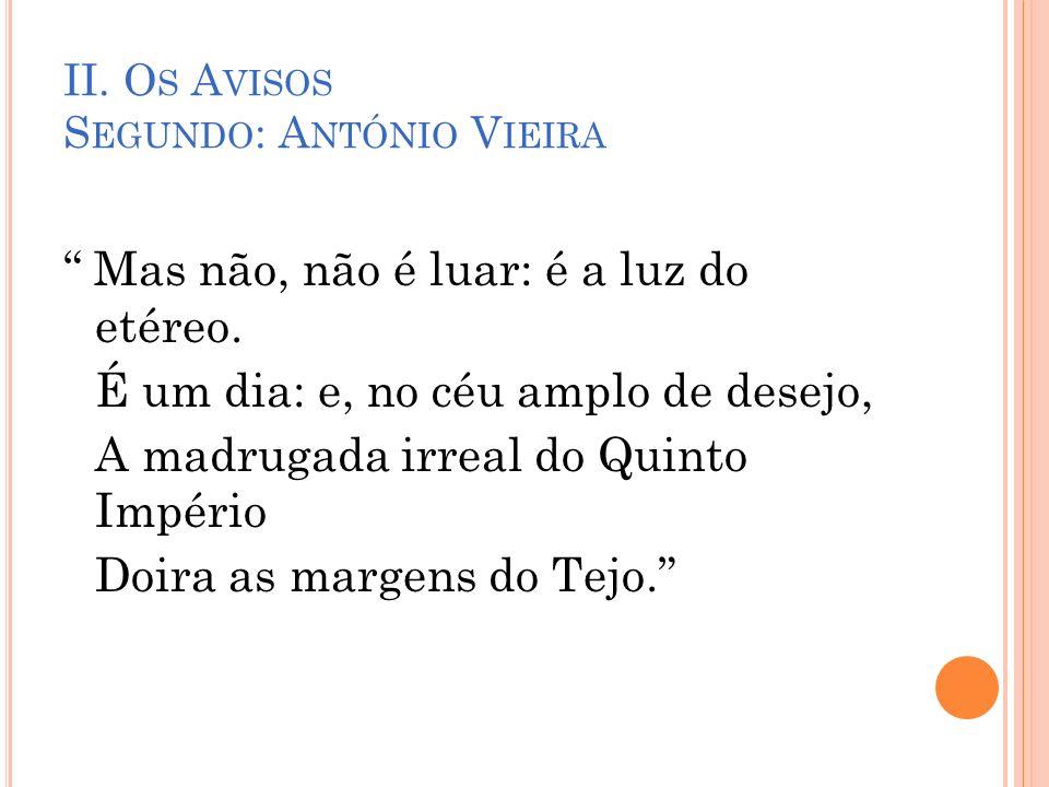 II. Os Avisos Segundo: António Vieira
