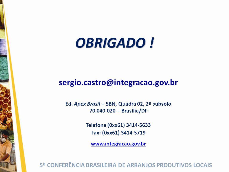Ed. Apex Brasil – SBN, Quadra 02, 2º subsolo