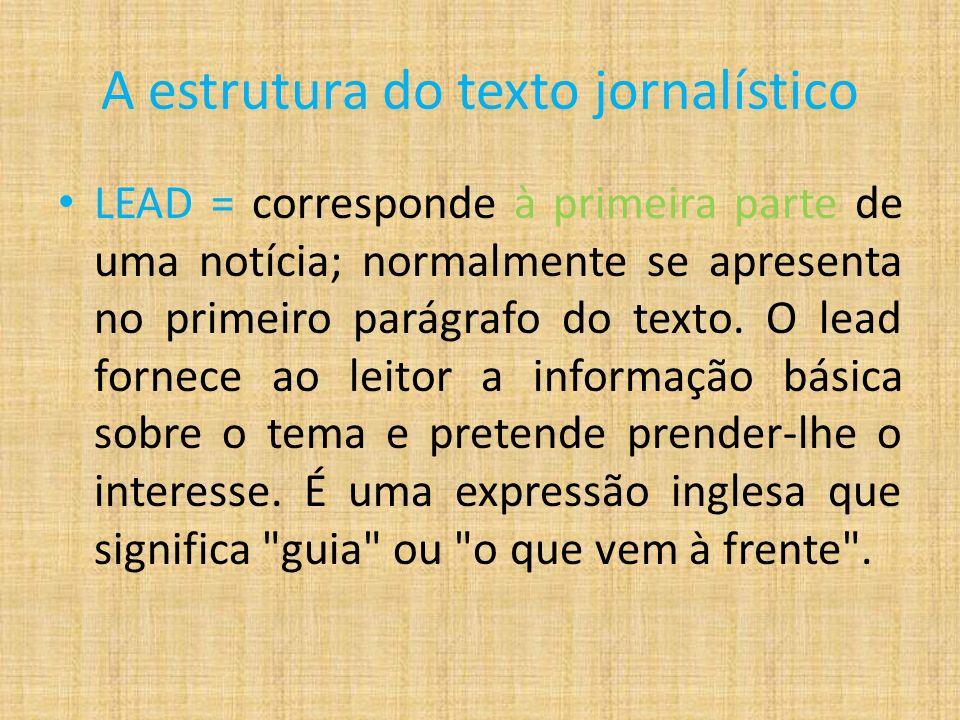 A estrutura do texto jornalístico