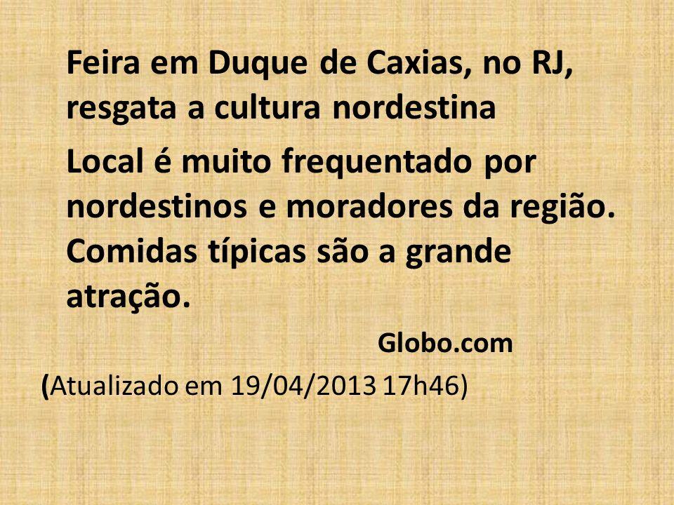 Feira em Duque de Caxias, no RJ, resgata a cultura nordestina