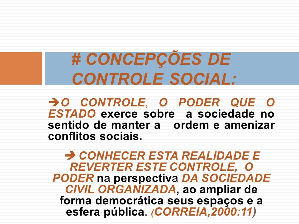# CONCEPÇÕES DE CONTROLE SOCIAL: