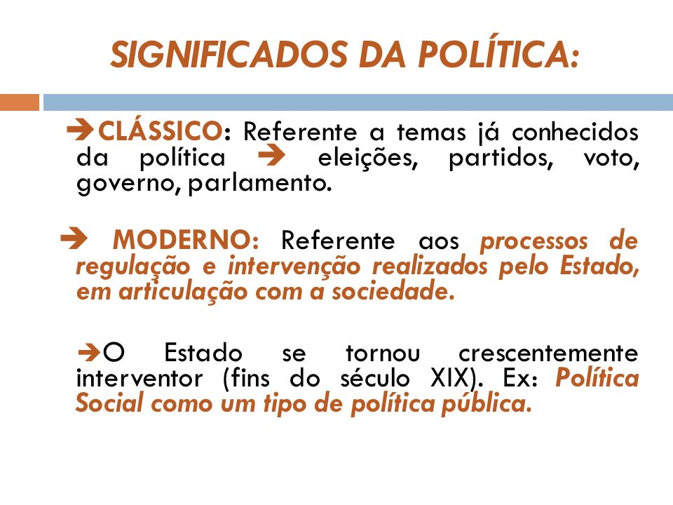 SIGNIFICADOS DA POLÍTICA:
