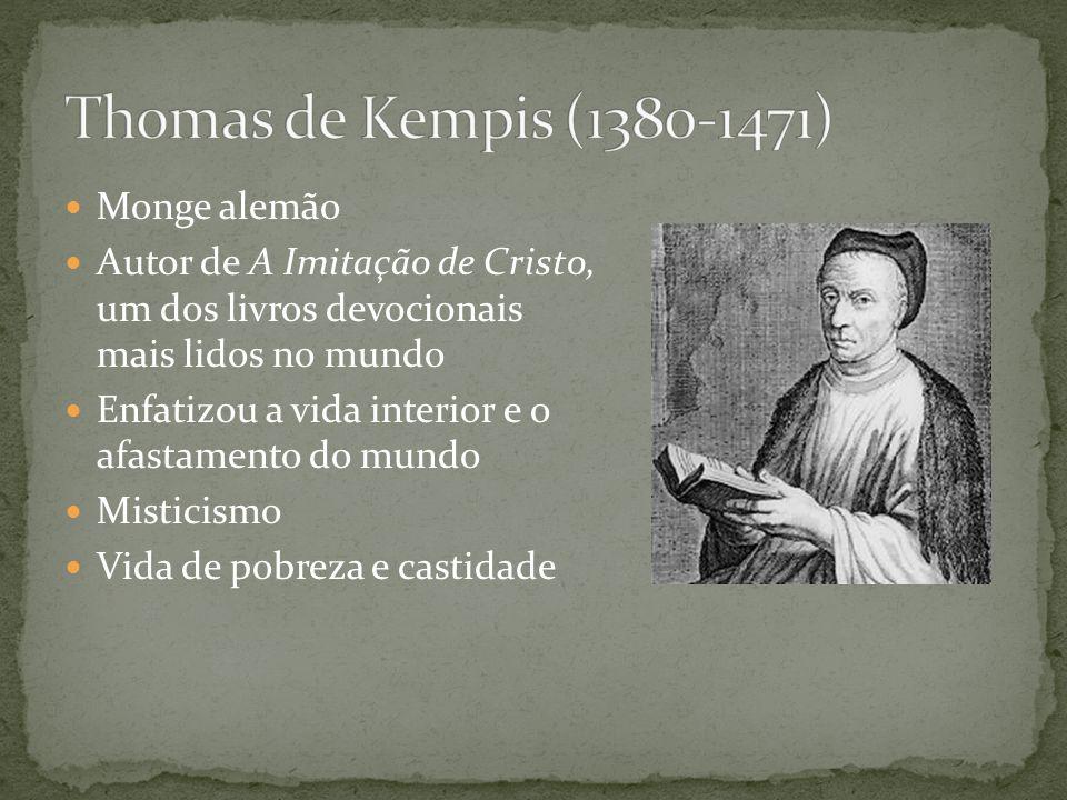 Thomas de Kempis (1380-1471) Monge alemão