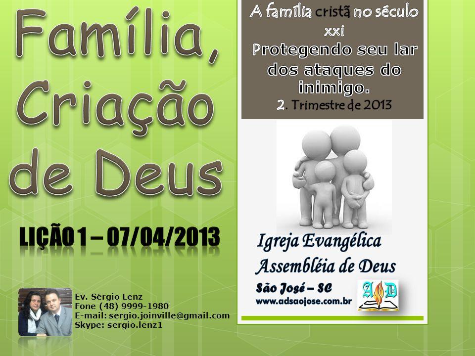 Família, Criação de Deus
