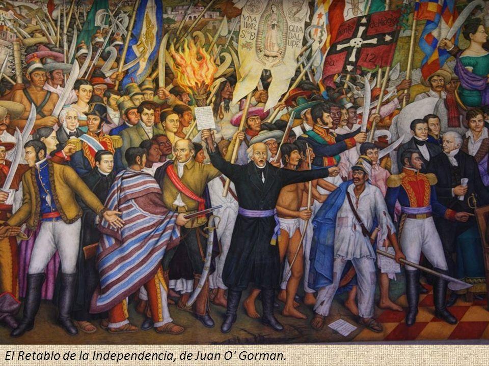 El Retablo de la Independencia, de Juan O Gorman.