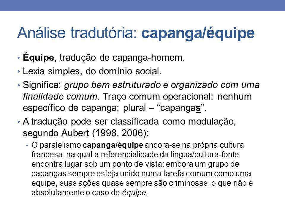 Análise tradutória: capanga/équipe
